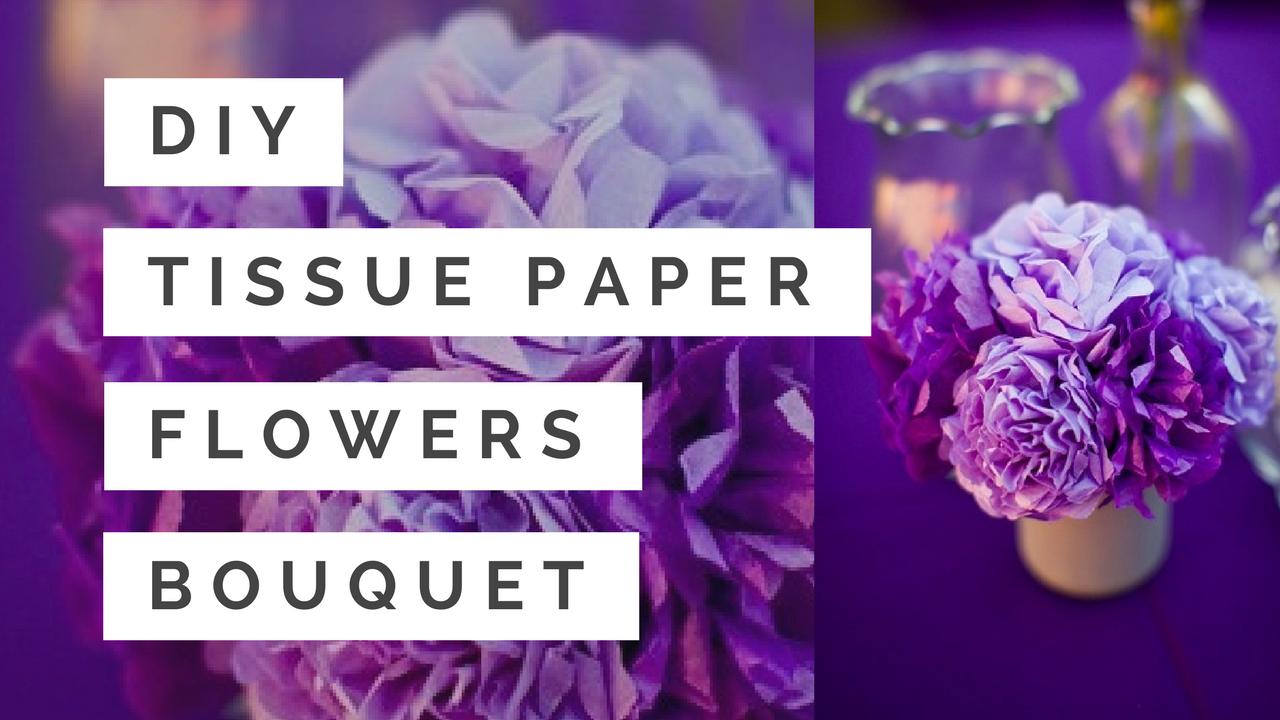 tissue paper flower bouquet instructions